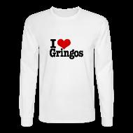 Long Sleeve Shirts ~ Men's Long Sleeve T-Shirt ~ I Heart Gringos