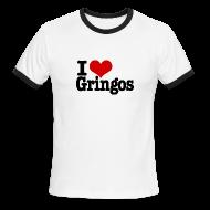 T-Shirts ~ Men's Ringer T-Shirt ~ I Heart Gringos
