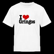 Kids' Shirts ~ Kids' T-Shirt ~ I Heart Gringos