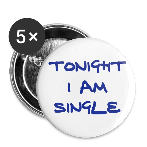 Tonight I am Single - Large Buttons
