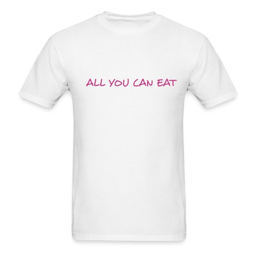 All you can Eat - Men's T-Shirt