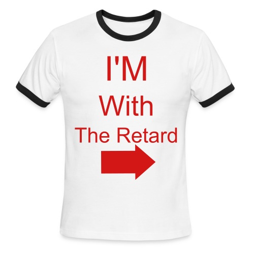 Im With The Retared White And Red Tee - Men's Ringer T-Shirt