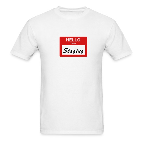 Hello, I am STAGING - Men's T-Shirt
