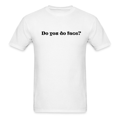Do face? - Men's T-Shirt