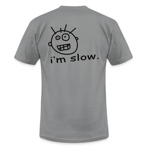 im slow t shirt - Men's Fine Jersey T-Shirt