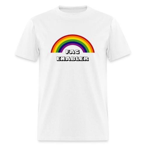 Fag Enabler - Men's T-Shirt