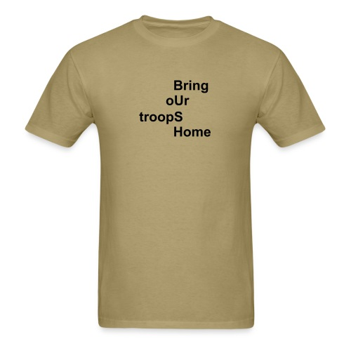 Bring oUr troopS Home - Men's T-Shirt