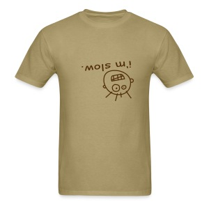 I'm Slow - Men's T-Shirt