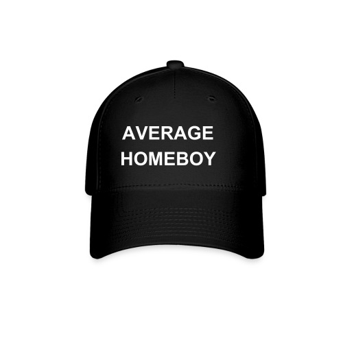 AVERAGE HOMEBOY CAP - Baseball Cap