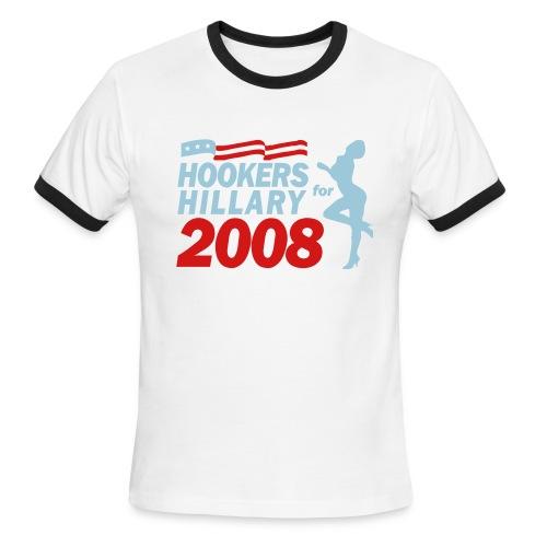Hookers for Hillary 2008! - Men's Ringer T-Shirt