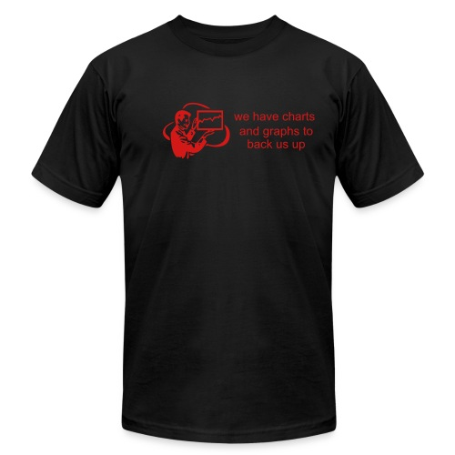 We have charts and graphs to back us up. (Red on black - AA) - Men's  Jersey T-Shirt
