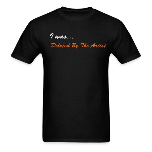 Deleted By The Artist - Unisex Band Tee (Black) - Men's T-Shirt