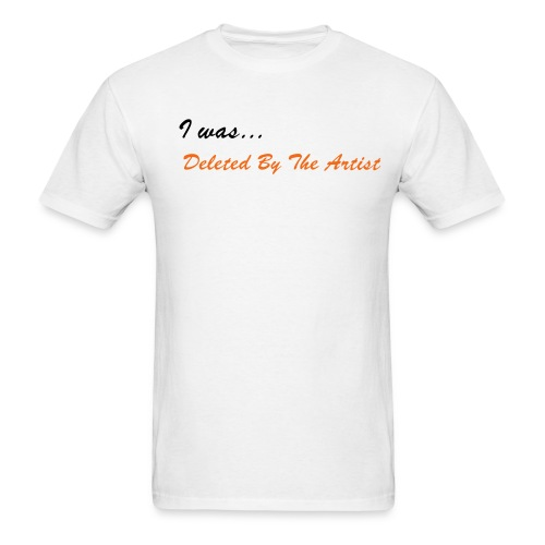 Deleted By The Artist - Unisex Band Tee (White) - Men's T-Shirt