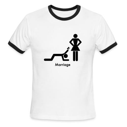 That's marriage - Men's Ringer T-Shirt