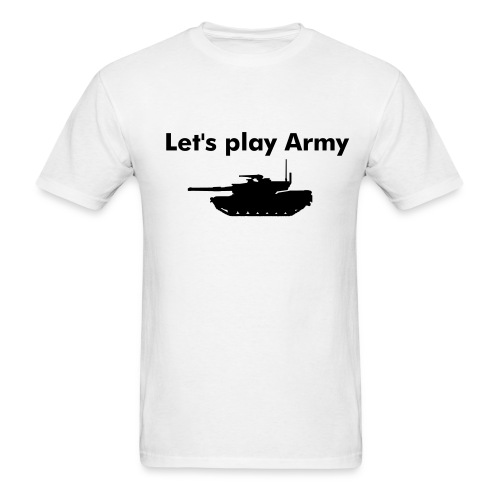 (TANK)Let's play Army - Men's T-Shirt