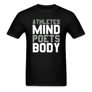 T-Shirts ~ Men's T-Shirt ~ Athletes Mind, Poets Body Shirt