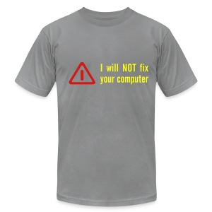 Will Not Fix Computer - Men's Fine Jersey T-Shirt