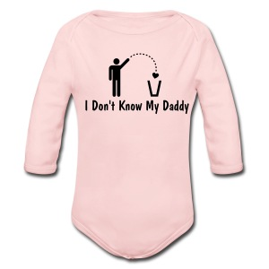 I Don't Know My Daddy - Long Sleeve Baby Bodysuit