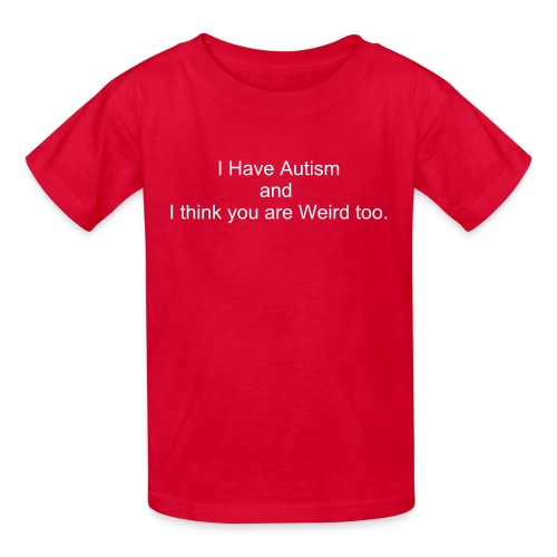 i think you are weird too - Kids' T-Shirt