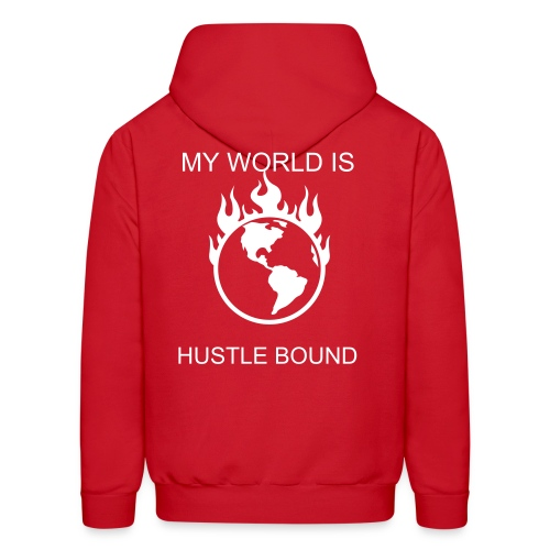 MY WORLD IS HUSTLE BOUND  - Men's Hoodie