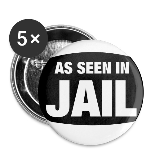 As Seen In Jail Pin - Small Buttons
