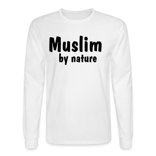 Muslim by Nature - Men's Long Sleeve T-Shirt