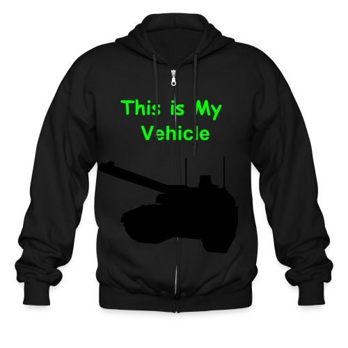 This Is MY Vehicle Tank Sweat-shirt - Men's Zip Hoodie