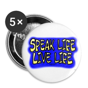 WW SPEAK LIFE BUTTONS - Small Buttons