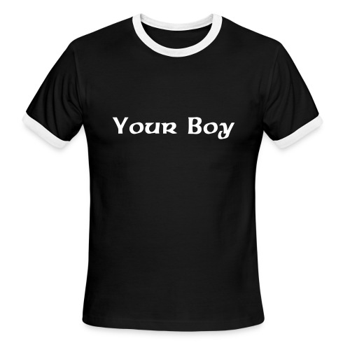 Your Boy Black/White - Men's Ringer T-Shirt