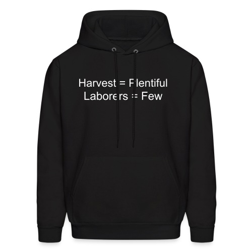 The Harvest is Plentiful Hoody - Men's Hoodie