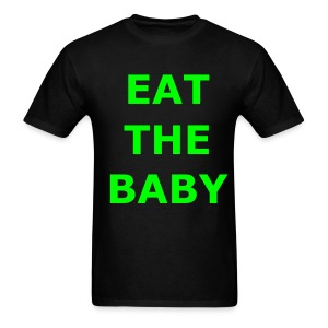 IN YOUR FACE EAT THE BABY T - Men's T-Shirt