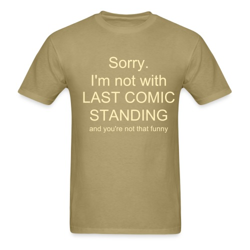 (army desert) You're Not Funny!   - Men's T-Shirt