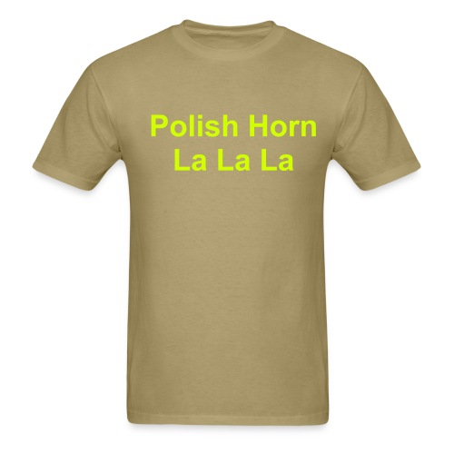 The infamous Polish Horn - Men's T-Shirt