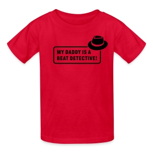 My Daddy is a Beat Detective! - Kids' T-Shirt