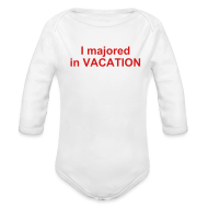Baby Bodysuits ~ Baby Long Sleeve One Piece ~ I majored in VACATION Baby One size
