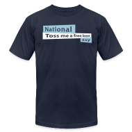 T-Shirts ~ Men's T-Shirt by American Apparel ~ National Toss Me A Free Beer Day