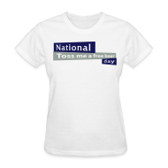 T-Shirts ~ Women's T-Shirt ~ National Toss Me A Free Beer Day