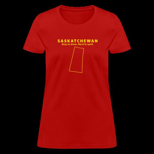Saskatchewan. Easy to Draw. Hard to Spell. - Women's T-Shirt