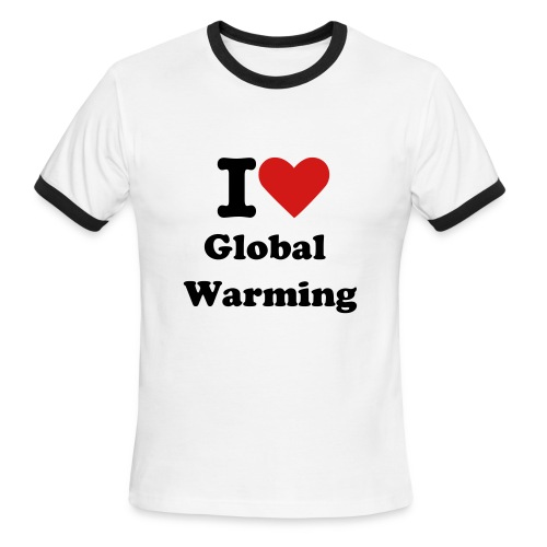 I Love Global Warming - Men's Ringer T-Shirt