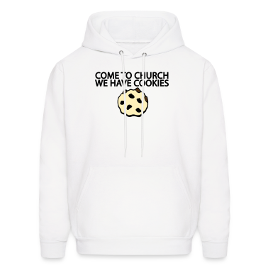 White Come to Church we have Cookies Sweatshirt
