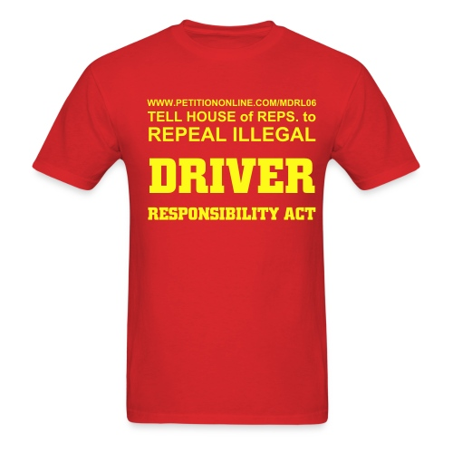Repeal Driver Responsibility Act #3 - Men's T-Shirt