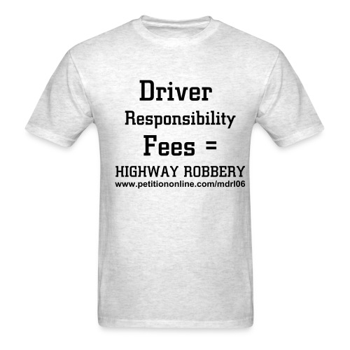 Repeal Driver Responsibility Act #2 - Men's T-Shirt