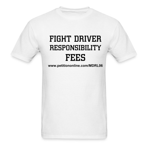 Repeal Driver Responsibility Act #1 - Men's T-Shirt