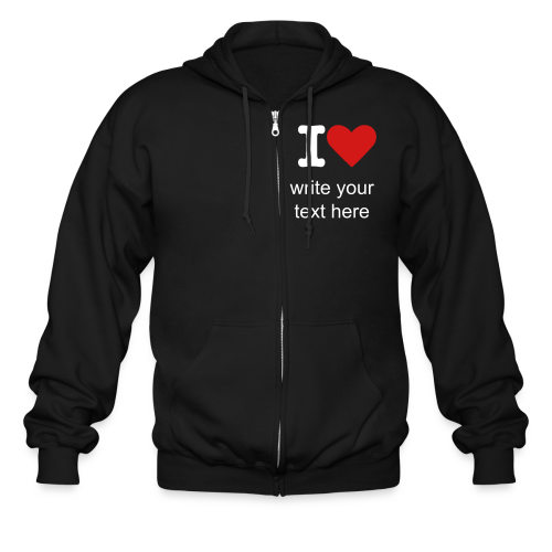 I HEART (add your own text front and back) - Men's Zip Hoodie