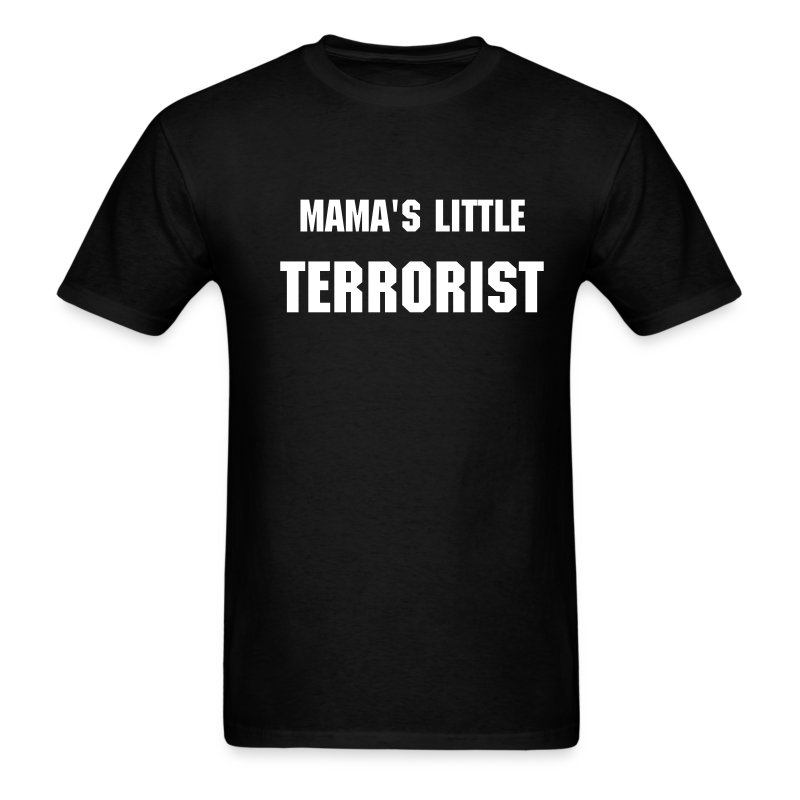 Mama's Little Terrorist... - Men's T-Shirt