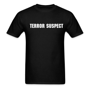 Terror Suspect... - Men's T-Shirt
