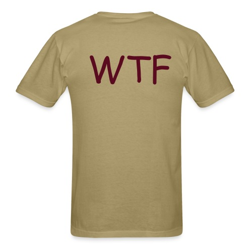WTF, not FBI - Men's T-Shirt