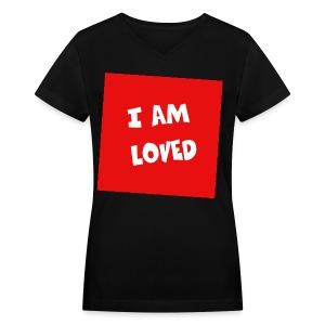 I am loved - Women's V-Neck T-Shirt