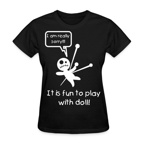 Play whit Voodoo Doll - Women's T-Shirt