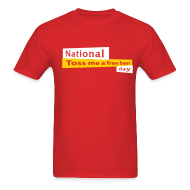T-Shirts ~ Men's T-Shirt ~ National Toss Me A Free Beer Day